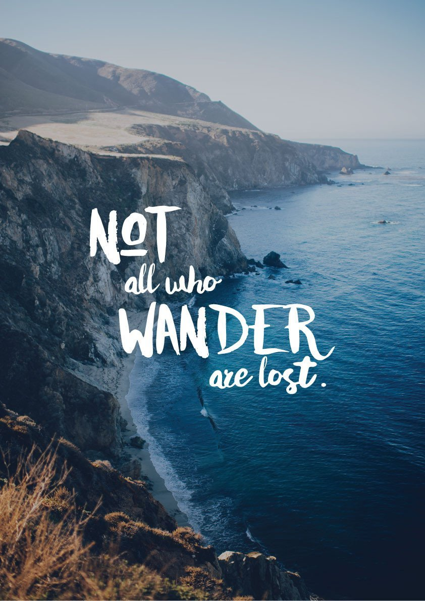 Not All Who Wander Are Lost Daniel Chiu